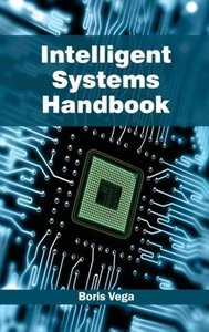 Intelligent Systems Handbook
