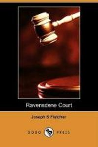 Ravensdene Court (Dodo Press)