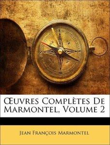 OEuvres Complètes De Marmontel, Volume 2