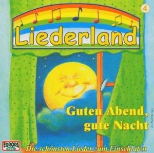 Liederland 4-Guten Abend,Gute Nacht