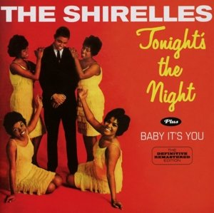 Tonight's The Night/Baby It's You