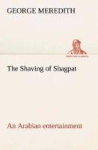 The Shaving of Shagpat an Arabian entertainment - Volume 3