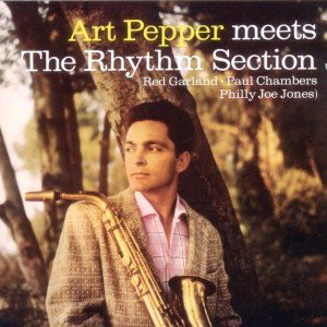 Art Pepper Meets The Rhythm Sect.