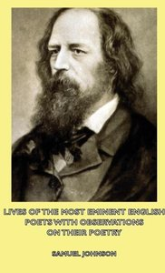 Lives of the Most Eminent English Poets with Observations on The