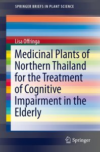Medicinal Plants of Northern Thailand for the Treatment of Cogni