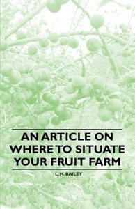 An Article on where to Situate your Fruit Farm