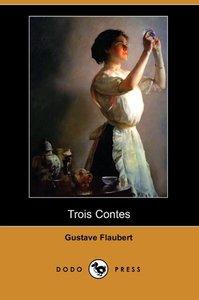 Trois Contes (Dodo Press)