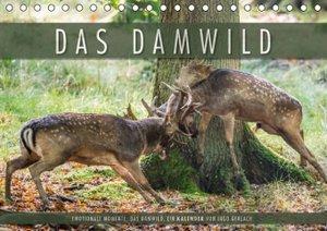 Emotionale Momente: Das Damwild. (Tischkalender 2016 DIN A5 quer
