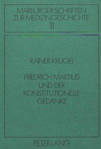 Friedrich Martius und der konstitutionelle Gedanke