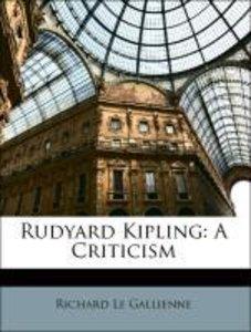 Rudyard Kipling: A Criticism