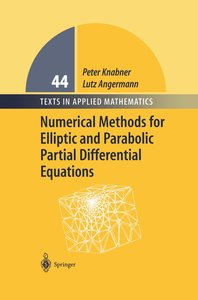 Numerical Methods for Elliptic and Parabolic Partial Differentia