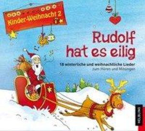 Kinder-Weihnacht 2: Rudolf hat es eilig