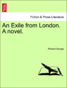 An Exile from London. A novel.