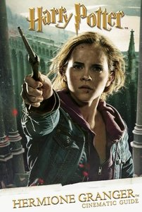 Harry Potter Cinematic Guide: Hermione Granger