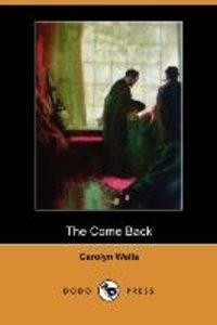 The Come Back (Dodo Press)