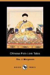 Chinese Folk-Lore Tales (Dodo Press)