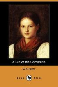 A Girl of the Commune (Dodo Press)