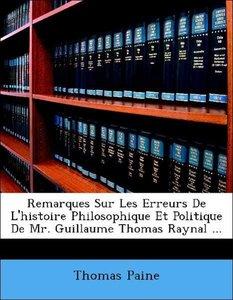 Remarques Sur Les Erreurs De L'histoire Philosophique Et Politiq