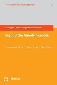 Beyond the Merely Feasible