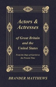 Actors and Actresses of Great Britain and the United States - Fr