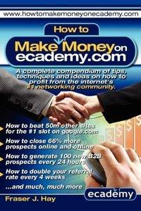 How to Make Money on Ecademy.com