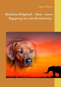 Rhodesian Ridgeback - Abeni - unsere Begegnung war eine Bereiche