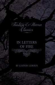 In Letters of Fire (Fantasy and Horror Classics)