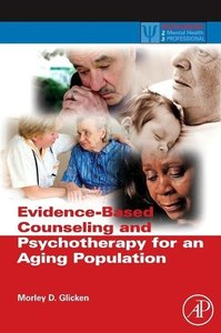 Evidence-Based Counseling and Psychotherapy for an Aging Populat