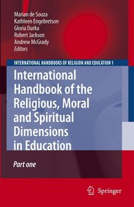 International Handbook of the Religious, Moral and Spiritual Dim