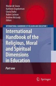 International Handbook of the Religious, Moral and Spiritual Dim
