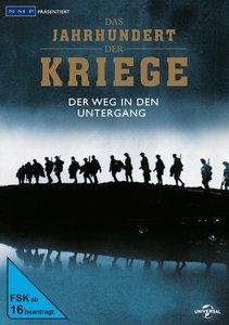 Das Jahrhundert der Kriege Vol. 1 - Der Weg in den Untergang