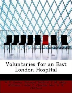 Voluntaries for an East London Hospital