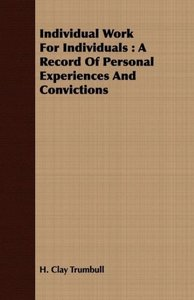 Individual Work for Individuals: A Record of Personal Experience