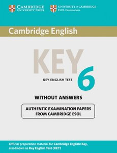 Cambridge Key English Test 6. Student's Book without answers
