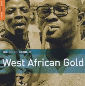 Rough Guide: West African Gold