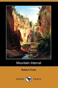 Mountain Interval (Dodo Press)