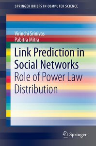 Link Prediction in Social Networks