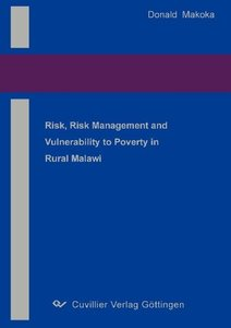 Risk, Risk Management and Vulnerability to Poverty in Rural Mala