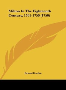 Milton In The Eighteenth Century, 1701-1750 (1750)