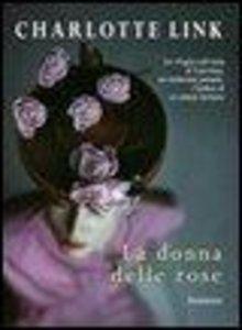 La donna delle rose. Ediz. a caratteri grandi