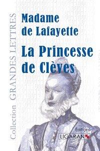 La Princesse de Clèves(grands caractères)