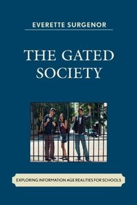 The Gated Society
