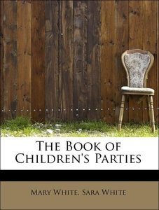 The Book of Children's Parties