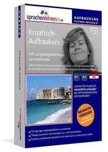 Sprachenlernen24.de Kroatisch-Aufbau-Sprachkurs. CD-ROM