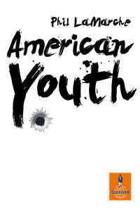 LaMarche, P: American Youth