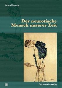 Der neurotische Mensch unserer Zeit