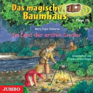 Das Magische Baumhaus 25/Land Der Ersten Siedler