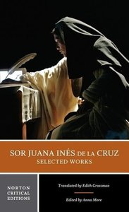 Sor Juana Ines de la Cruz: Selected Works