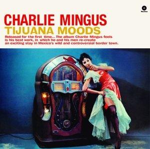 Tijuana Moods+1 Bonus Track