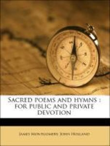 Sacred poems and hymns : for public and private devotion
